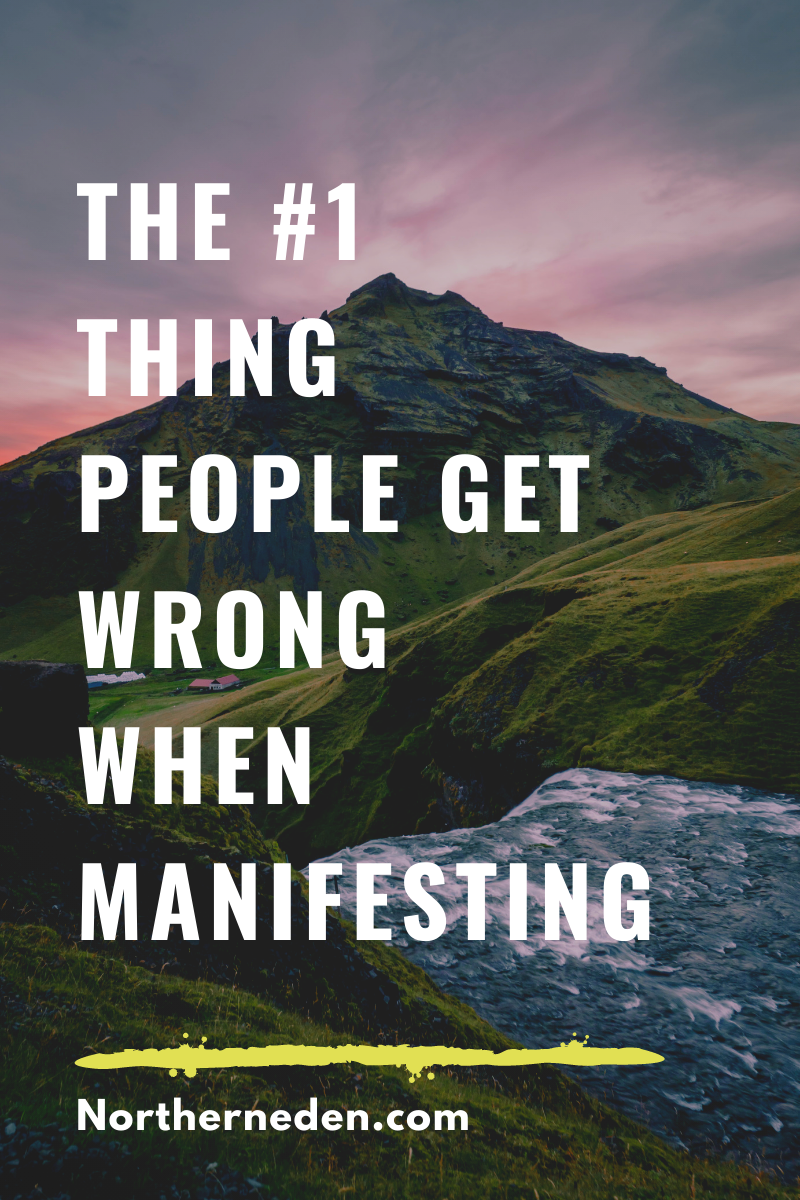 The #1 Thing People Get Wrong Manifesting